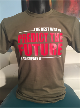 Men's Motivational T- Shirt - The Best Way To Predict The Future Is To Create It
