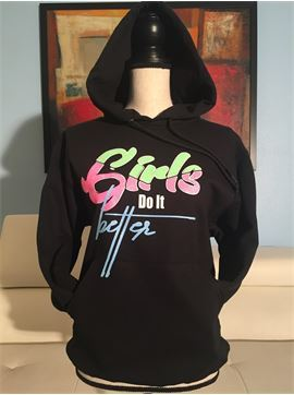 Girls Do It Better Neon Glitter Hoodie - Girls Do It Better - And look Better Doing It